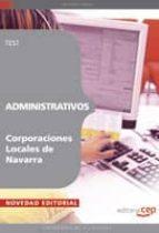 ADMINISTRATIVOS CORPORACIONES LOCALES DE NAVARRA. TEST