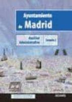 auxiliar administrativo ayuntamiento de madrid: temario 2 9788499437453