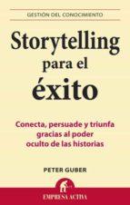 storytelling para el éxito (ebook)-peter guber-9788499441153