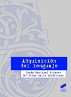 adquisición del lenguaje-sonia mariscal altares-m pilar gallo valdivieso-9788499588353