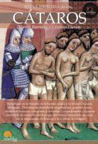 breve historia de los cataros david barreras cristina duran 9788499672953