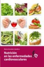 nutricion en las enfermedades cardiovasculares marta gonzalez caballero 9788499763453