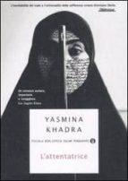 l attentatrice yasmina khadra 9788804572053