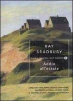 addio all estate ray bradbury 9788804595953
