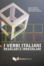 i verbi italiani: regolari e irregolari-angelo chiuchiu-9788855700153