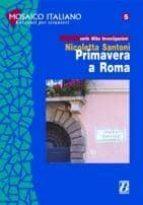 primavera a roma nivel 1 (a1 a2) (1000 palabras) nicolletta santoni 9788875733353