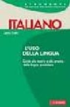 ITALIANO. USO DELLA LINGUA