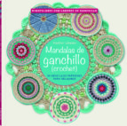 mandalas de ganchillo: 50 sencillos patrones para relajarse haafner linssen 9789089988553