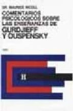comentarios psicologicos - gurdjieff oupensky v.4-maurice nicoll-9789501703153
