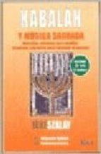 kabalah y su musica sagrada: melodias misticas para meditar canti cos sagrados para retornar al paraiso (incluye audio cd) ione slazay 9789501739053