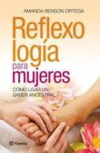 REFLEXOLOGÍA PARA MUJERES (EBOOK)