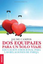 dos equipajes para un solo viaje (ebook)-jaume campos-9789506418953