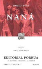 Naná (Colección Sepan Cuantos: 412)