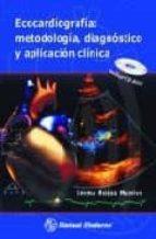 El libro de Ecocardiografia: metodologia, diagnostico y aplicacion clinica autor EMMA ROSAS MUNIVE PDF!