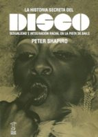la historia secreta del disco peter shapiro 9789871622153
