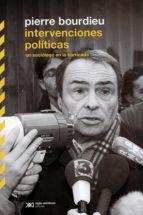 intervenciones politicas-pierre bourdieu-9789876295253