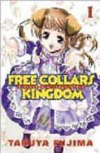 Free Collars Kingdom: Volume 1
