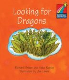 CS1: Looking for Dragons ELT Edition (Cambridge Storybooks)