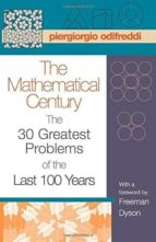 Mathematical Century: The 30 Greatest Problems of the Last 100 Years