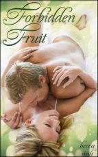Forbidden Fruit (The Hazard Chronicles)