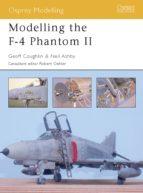 Modelling The F-4 Phantom II (Osprey Modelling)