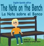 The Note on the Bench - English/Spanish edition