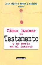 CÓMO HACER SU TESTAMENTO Y NO MORIR EN EL INTENTO (EBOOK)