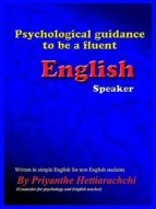 PSYCHOLOGICAL GUIDANCE TO BE A FLUENT ENGLISH SPEAKER (EBOOK)