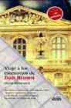 VIAJE A LOS ESCENARIOS DE DAN BROWN: POR PARIS Y LONDRES EN EL CO DIGO DA VINCI; ANGELES Y DEMONIOS EN ROMA; LA SEVILLA DE LA FORTALEZA DIGITAL; LA PELICULA EL CODIGO DA VINCI