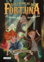 El secreto del trapecista: Las Crónicas de Fortuna 1 (Isla del Tiempo)