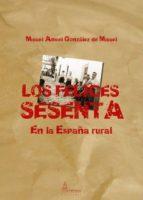 LOS FELICES SESENTA (EBOOK)