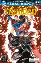 Batman / Superman / Wonder woman: Trinidad (Renacimiento) 9