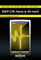3GPP LTE: HACIA LA 4G MÓVIL (EBOOK)