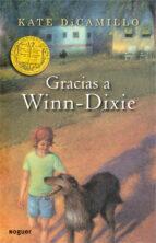 Gracias a Winn-Dixie (Noguer Infantil)