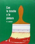 CON LA BROCHA Y LA PINTURA