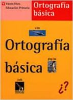 ORTOGRAFIA BASICA (2ª ED.)