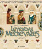 LEYENDAS MEDIEVALES (Grandes libros de lectura)