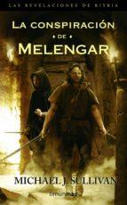 La conspiración de Melengar (Fantasía Épica Rústica Las revelaciones de Riyria)