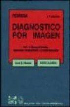 TRATADO DE DIAGNOSTICO POR IMAGEN (2ª ED.)