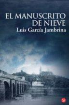 El Manuscrito de Nieve Fg (FORMATO GRANDE)