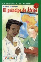 El príncipe de África (La mochila de Astor)