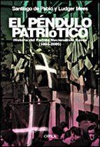 El péndulo patriótico: Historia del Partido Nacionalista Vasco, 1895-2005 (Contrastes)