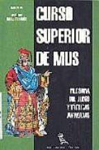 CURSO SUPERIOR DE MUS: FILOSOFIA DEL JUEGO Y TACTICAS AVANZADAS