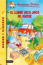 34- El llibre dels jocs de viatge (GERONIMO STILTON. ELS GROCS)