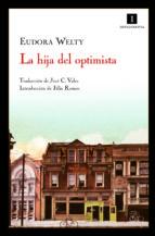 Hija Del Optimista,La 4 Ed (Impedimenta)