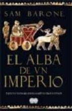 Alba de un imperio, el