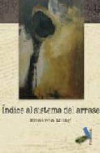 INDICE AL SISTEMA DEL ARRA