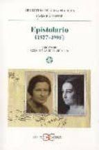 Epistolario (1927-1995) (LITERATURA Y SOCIEDAD. L/S.)