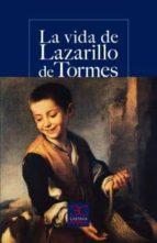 La vida de Lazarillo de Tormes (CASTALIA PRIMA. C/P.)
