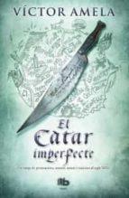 El Càtar Imperfecte (B DE BOLSILLO MAXI)